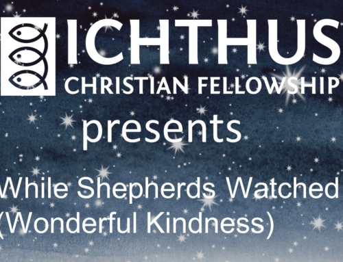 Ichthus Christian Fellowship Christmas Song